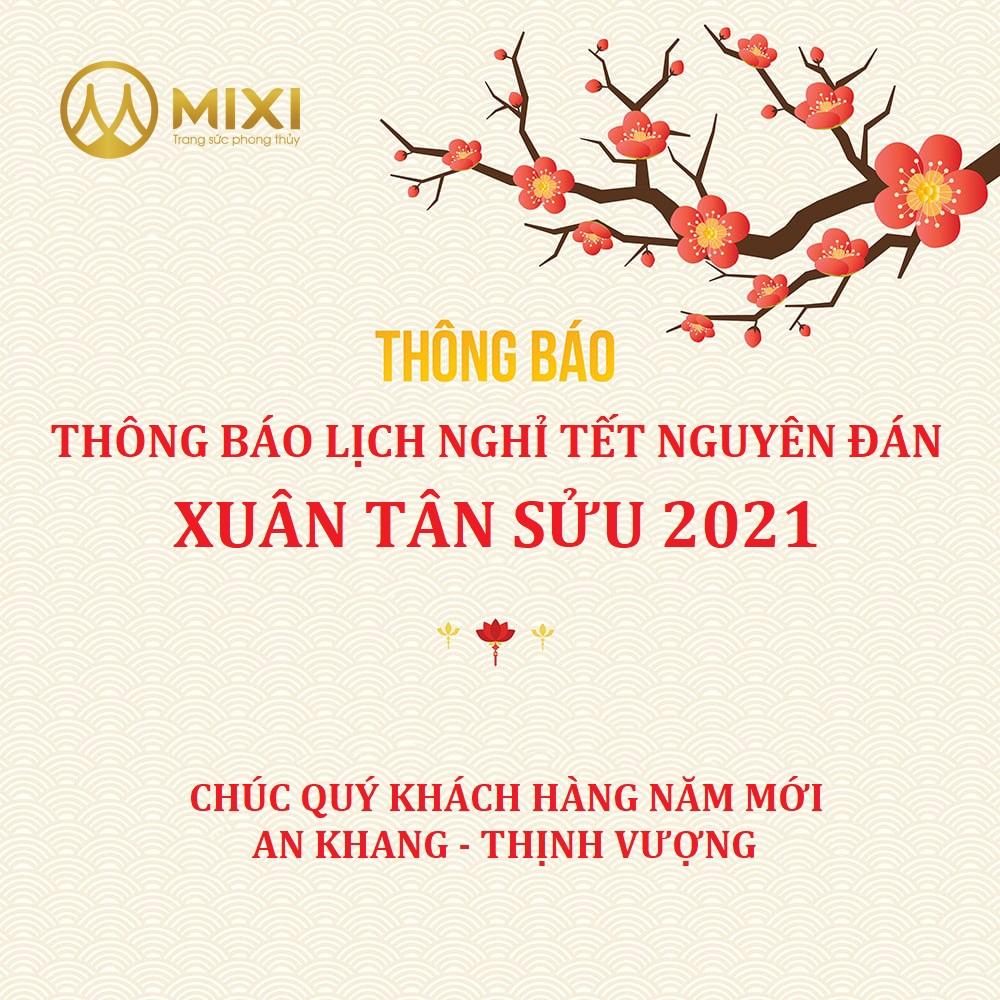 MIXI THÔNG BÁO LỊCH NGHỈ TẾT 2021